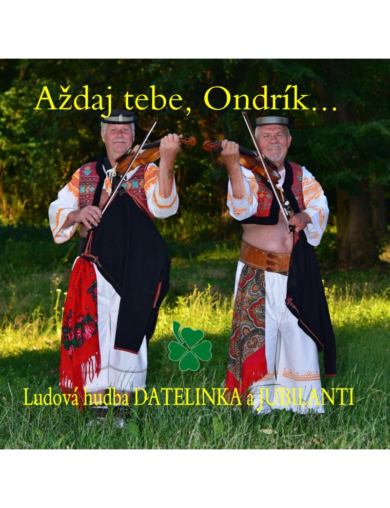 Ďatelinka - Aždaj tebe, Ondrík €6.33 Music Store