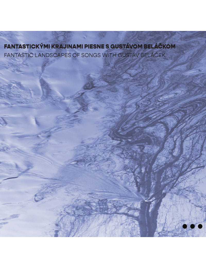 Fantastic Landscapes Of Songs With Gustáv Beláček €9.49 Music Store