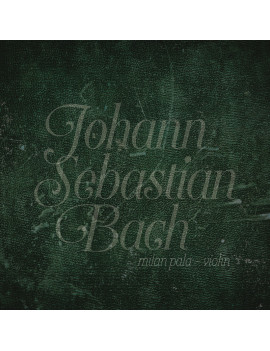 J. S. Bach - Sonatas and...