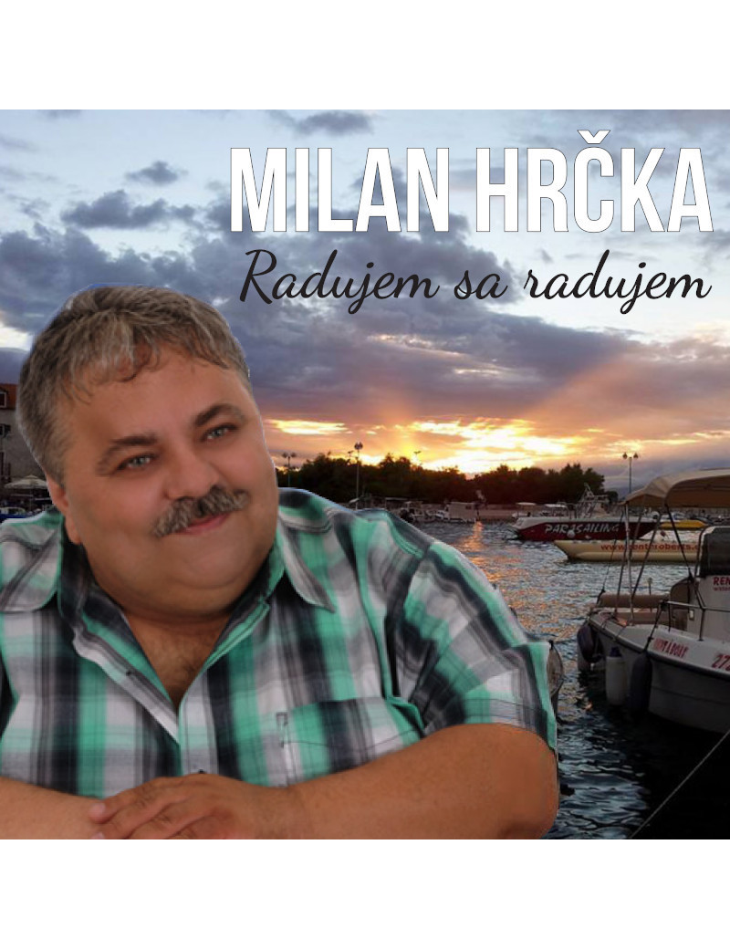 Milan Hrčka - Radujem sa, radujem €6.33 Music Store