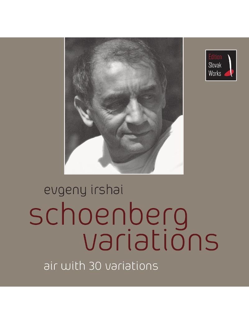 Schoenberg Variations - Evgeny Irshai €11.98 Music Store