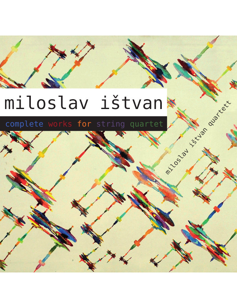 Miloslav Ištvan - Complete Works For String Quartet €8.70 Music Store