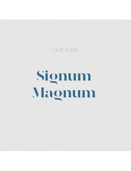 Signum Magnum - Lukáš Borzík