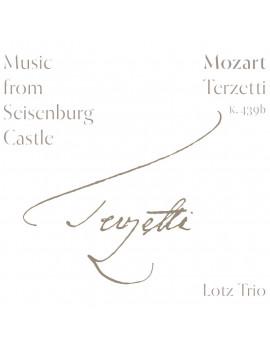 Lotz Trio: Mozart Terzetti...